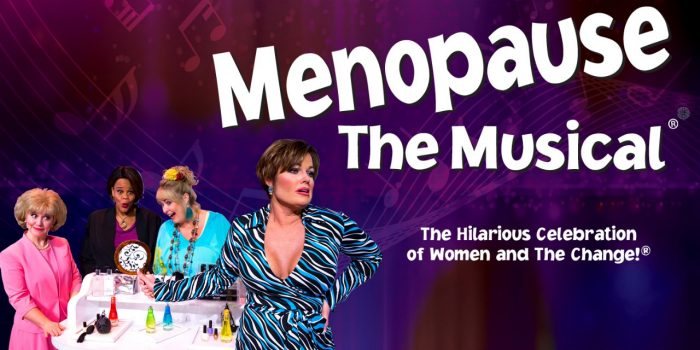 Image Of Menopause The Musical Poster With A Photo Of The Performers Posing At Harrah's Las Vegas