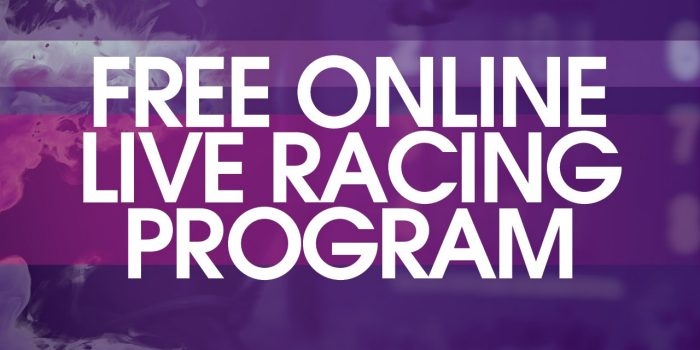 Free Online Live Racing Program